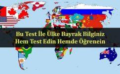 Kaç ülkenin bayrağını biliyorsunuz acaba… Ülke bayrak bilginizi test etmeye Hazır mısınız?