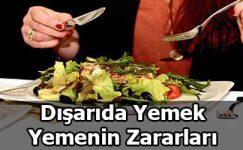 Dışarıda Çok Fazla Yemek Yiyenleri Bekleyen Tehlike