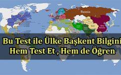 Eğlenerek Ülke Başkent Bilgini Test Et