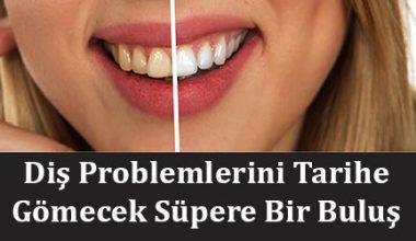Diş Problemlerini Tarihe Gömecek Süpere Bir Buluş