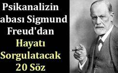 Hayata Bakış Açınızı Sorgulatacak Sigmund Freud Sözleri